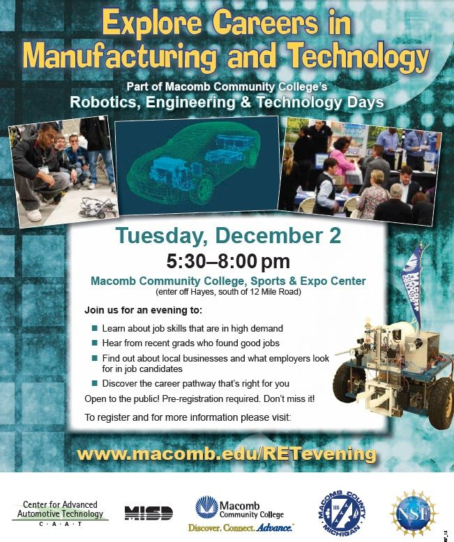 Macomb/St. Clair Michigan Works- Explore Careers in Manufacturing & Technology. Stop by Macomb Community College on 12/2/2014 from 5:30 - 8:00 PM to explore your opportunities.