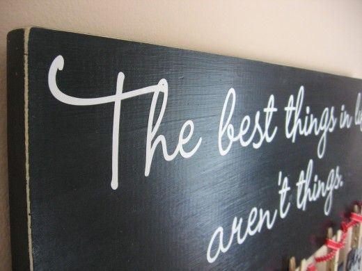 """DIY wall art is great for beautifying your home without breaking the bank. Follow this step-by-step tutorial to make """"The Best Things in Life Aren't Things"""" wall art in the comfort of your own home."""