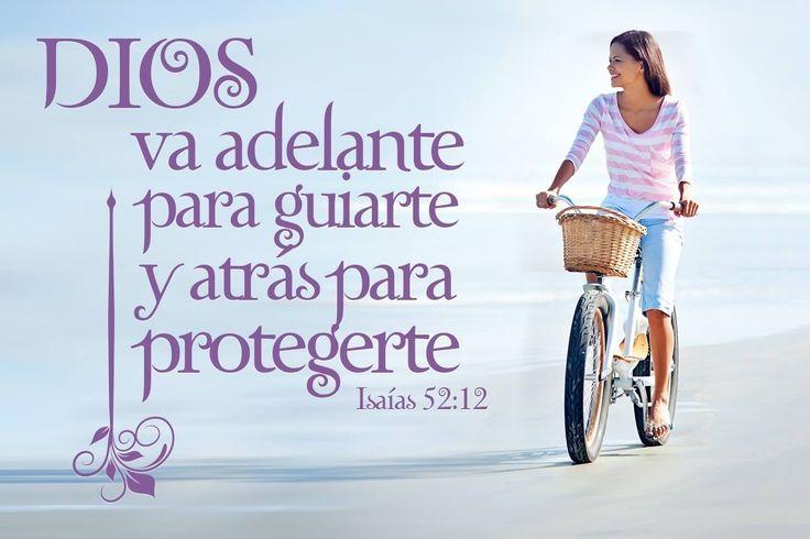 Dios va adelante para guiarte y atrás para protegerte