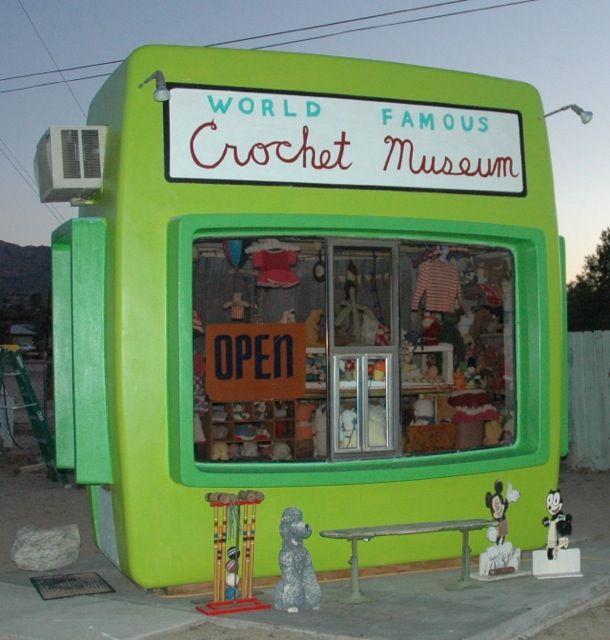 World Famous Crochet Museum 61855 Highway 62, Joshua Tree, California, just east of the Joshua Tree Saloon.