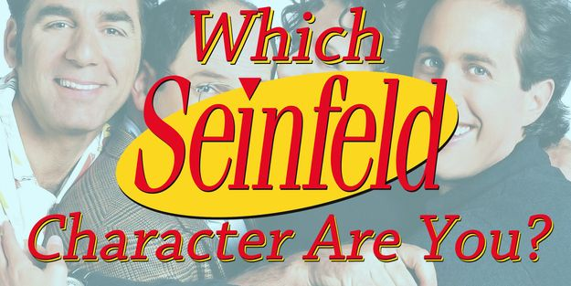 "Which ""Seinfeld"" Character Are You I got Elaine!"