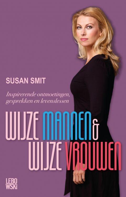 Susan Smit staat bekend om haar speelse en persoonlijke benadering van moderne spiritualiteit in het dagelijks leven. Wijze mannen & wijze vrouwen - Susan Smit #lebowski #spiritualiteit #susansmit #wijsheid