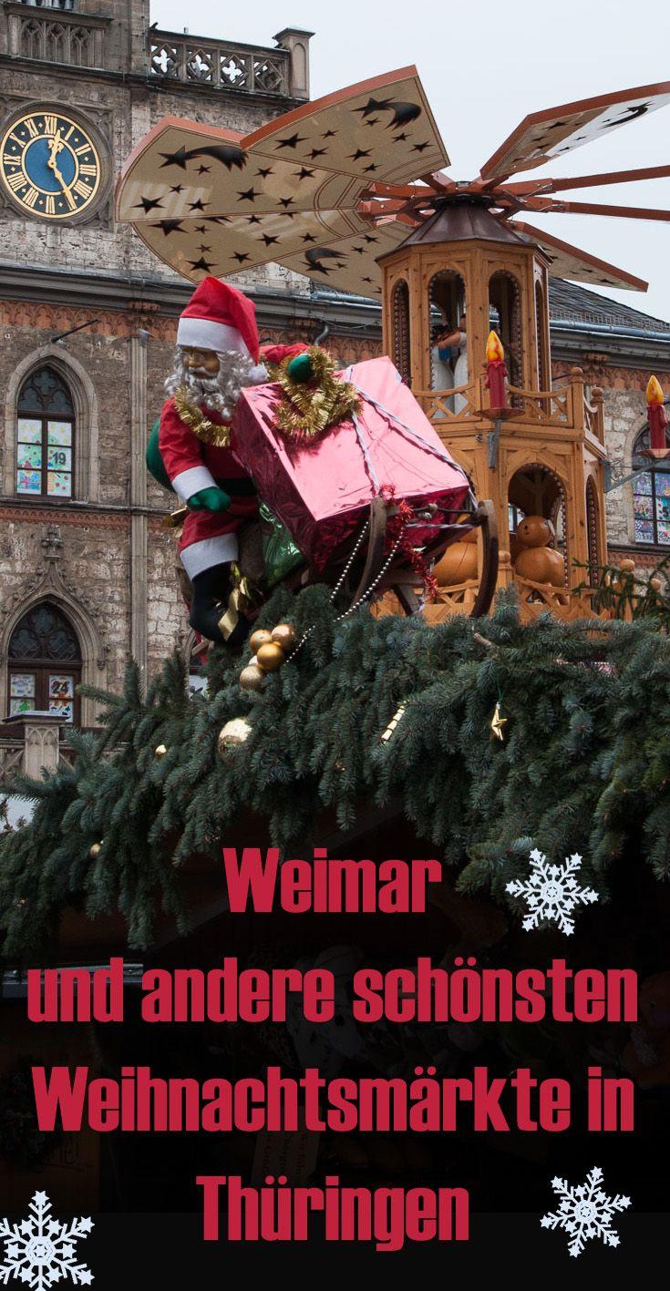Der Weihnachtsmarkt in Weimar und weitere schöne Weihnachtsmärkte in Thüringen.Tipps für eine schöne Adventzeit. #deinthüringen