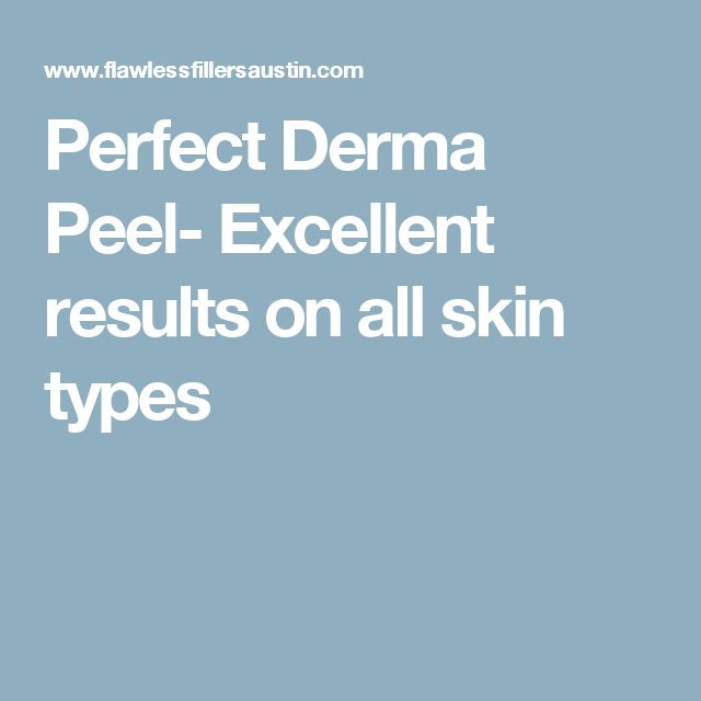 Perfect Derma Peel- Excellent results on all skin types
