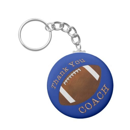 Cheap Thank You Football Coach Gift with YOUR COLOR  or keep the blue football coach keychain. Choose the Cheap or Premium football keyring. CLICK: http://www.zazzle.com/cheap_thank_you_football_coach_gifts_your_color_basic_round_button_keychain-146800686218338799?CMPN=shareicon&lang=en&social=true&view=113191793730158827&rf=238147997806552929 CALL Linda for CHANGES: 239-949-9090