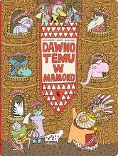 Dawno temu w Mamoko - Wydawnictwo Dwie Siostry