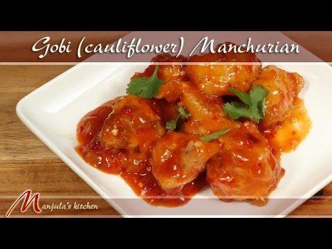 Gobi (Cauliflower) Manchurian - Manjula's Kitchen - Indian Vegetarian Recipes