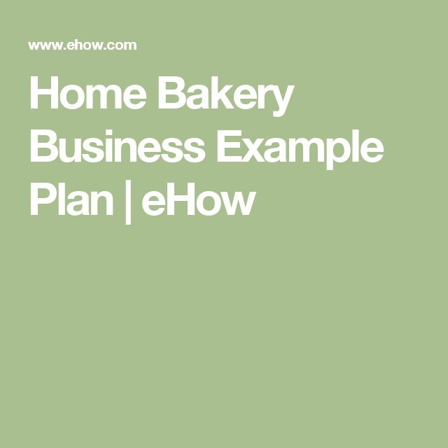 Home Bakery Business Example Plan | eHow