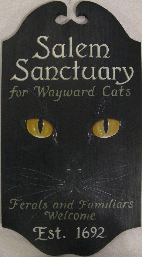 Salem Sanctuary Black Cat Welcome Sign by kingofmicestudios- Want it for my black cat named Salem :)