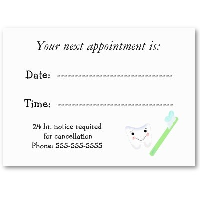 Dental appt. cards ...