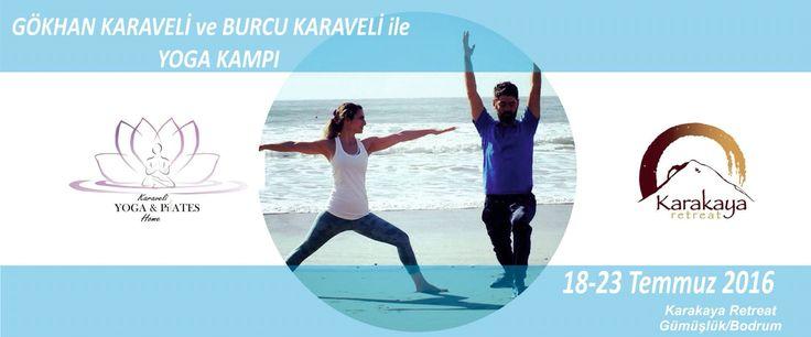 Yoga kampı 18-23 Temmuz Karakaya Retreat Bodrum'da !!!