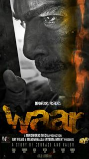 Waar (2013) (English-Urdu) Pakistani Movie   2013 500MB Pakistani Movie