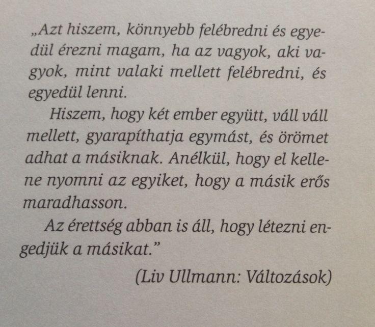 Liv Ullmann : Változások  Idézetek