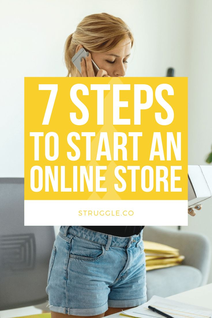 Starting an Online Store: 7 Steps to Grow Your Business from Home – Struggle.co | Earn, Save, and Enjoy Money Again