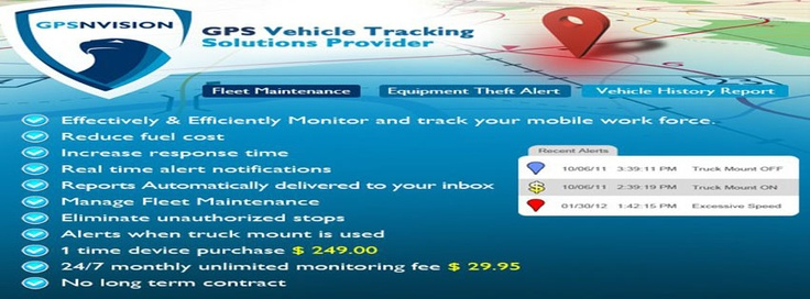 What will a gps tracking System do do for your business:  Effectively & Efficiently Monitor and track your mobile work force.  Keep track of Your vehicles.  90 Day history report.  Reduce Fuel expenses.  Reduce overtime expenses.  Eliminate Employee misuse.  http://gpsnvision.com/gpsnvision_vehicle_tracking_can_benefit.htm