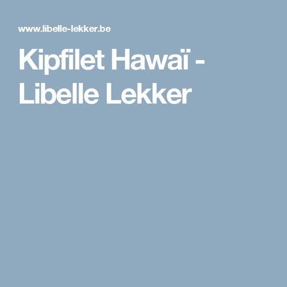 Kipfilet Hawaï -                         Libelle Lekker