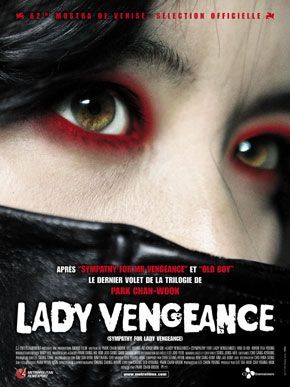Sympathy for Lady Vengeance (2006) - 8/10 Not as good as Old Boy but more satisfying ending.