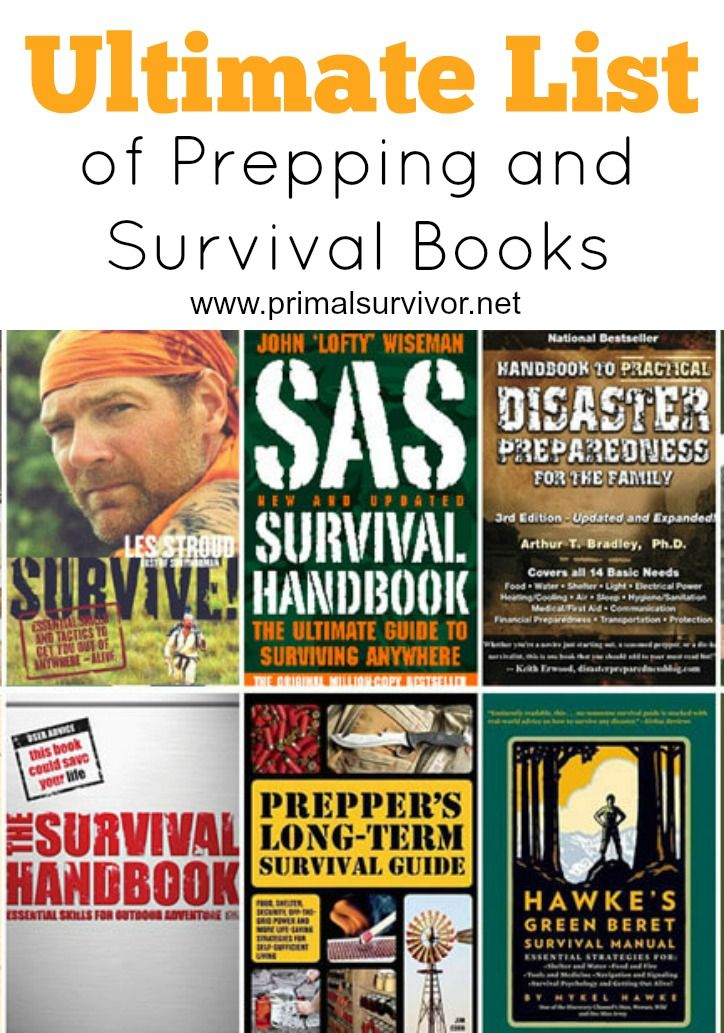 The Ultimate List of Prepping and Survival Books. You can only go so far with the Internet, nothing can beat the in depth knowledge from a true expert in the field. Plus books are very handy to have around when the grid goes down after a disaster situation.