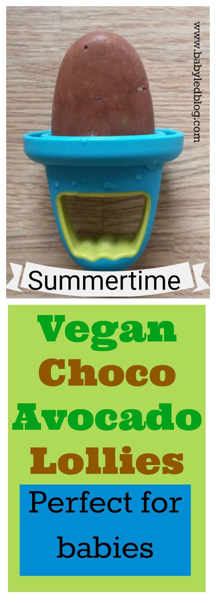 Vegan avocado chocolate lollies. A perfect summertime treat for babies and toddlers. Quick, easy and healthy!