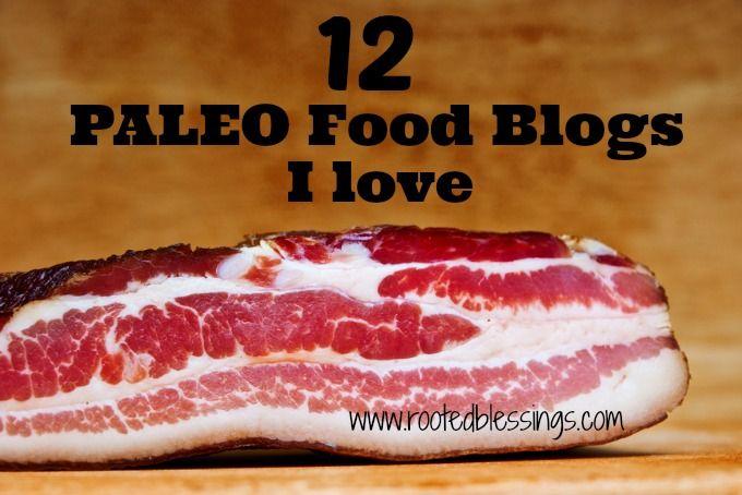 12 Paleo Food Blogs I love