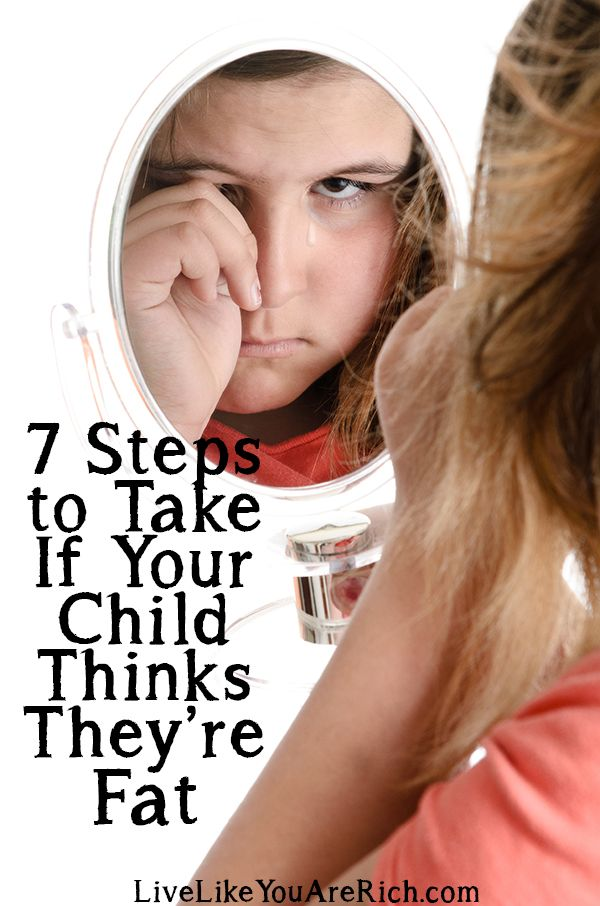 Have a child that may think they're fat? These are helpful and practical suggestions that will change your child's life if implemented.