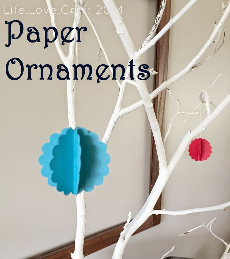 Life.Love.Craft: Paper Ornaments