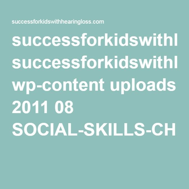 successforkidswithhearingloss.com wp-content uploads 2011 08 SOCIAL-SKILLS-CHECKLIST-SECONDARY.pdf