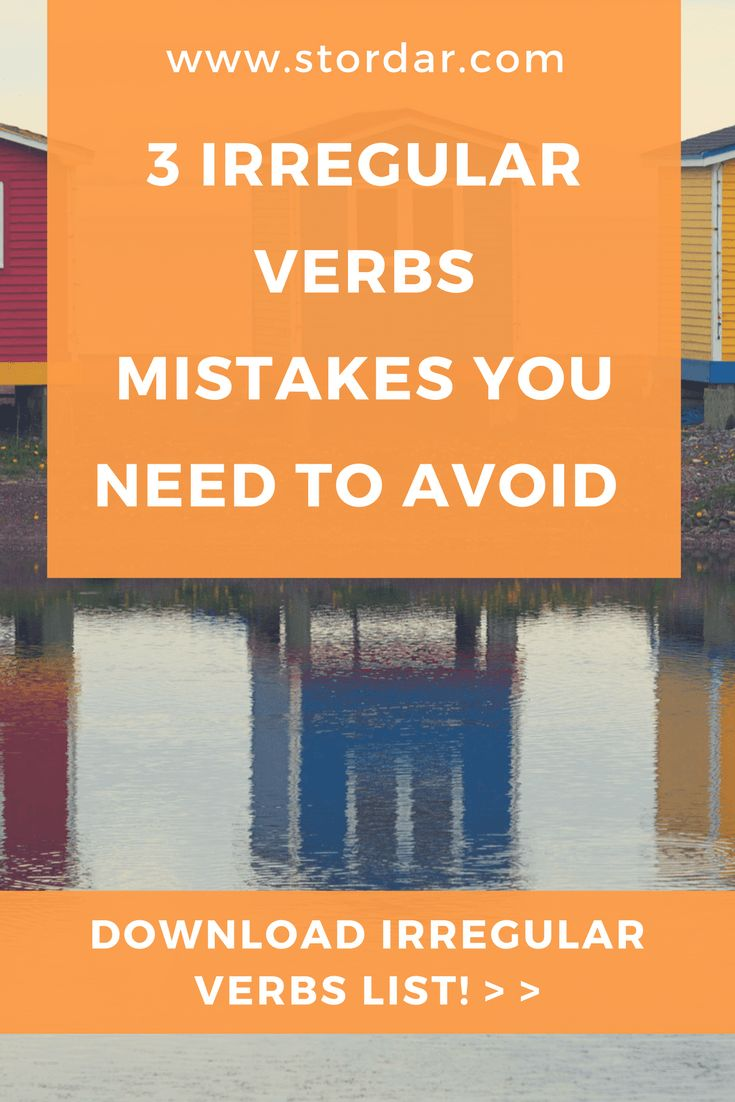 3 Irregular Verbs Mistakes you Need to Avoid | Learn English Online Read my new blog post about learning Englishf and download the Irregular Verbs list inside! @stordar