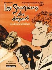 Les scorpions du Désert -5- Le chemin de fièvre