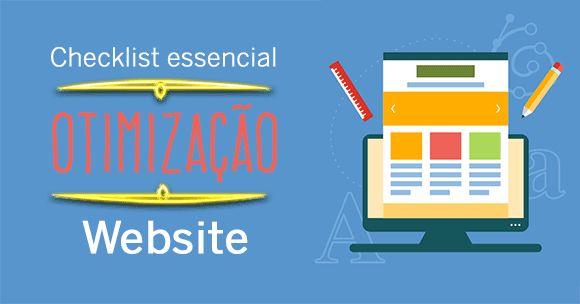 Tudo aquilo que o seu website precisa para ter sucesso no marketing e nas vendas com esta checklist de otimização para otimizar site.