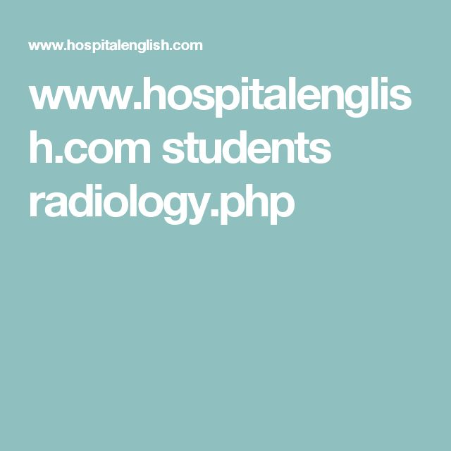 www.hospitalenglish.com students radiology.php