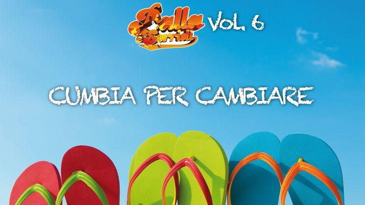 CUMBIA PER CAMBIARE - Cumbia - BALLA E SORRIDI VOL. 6 - Musica da ballo ...