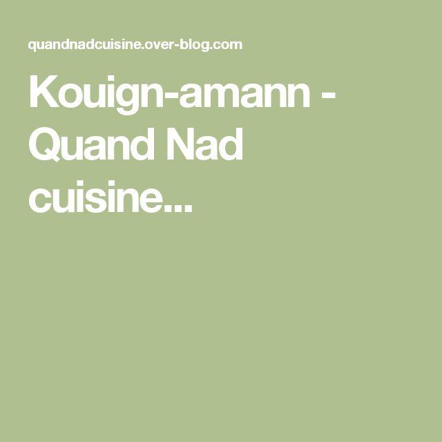 Kouign-amann - Quand Nad cuisine...