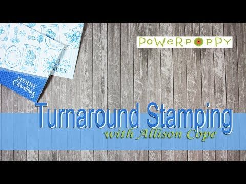 Power Poppy - The Blog: Inspire Me Monday: Turnaround Stamping