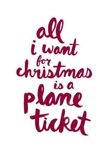 Merry Christmas images 2016 free hd download to Pinterest,Facebook,Twitter and whatsapp to wish all your friends and family. The image quote reads...All I want for Christmas is a plane ticket. #MerryChristmasImages