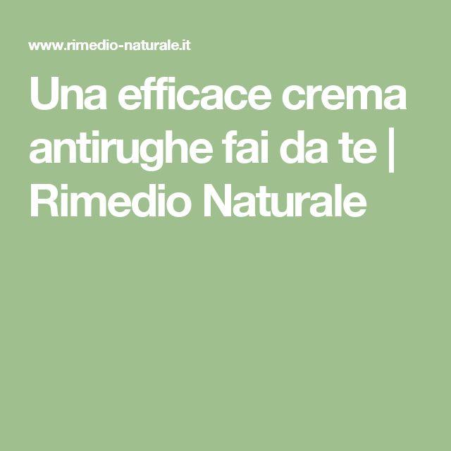 Una efficace crema antirughe fai da te | Rimedio Naturale
