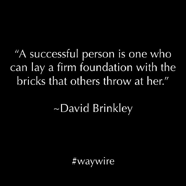 """Or they try to steal others bricks. Build and work on your own foundation.  Opportunistic loser...it's a good quote, but it doesn't imply screwing others husbands, or f*c*ing your own husband over.  The next woman you try this on might just take a brick to your """"smile""""."""