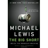 The Big Short: Inside the Doomsday Machine (Hardcover)By Michael Lewis