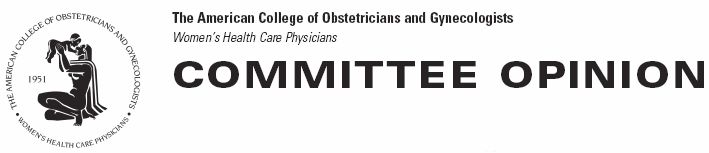 "Committee Opinion Header. The American Congress of Obstetricians and Gynocologists.  "" Adult Manifestations of Childhood Sexual Abuse"""