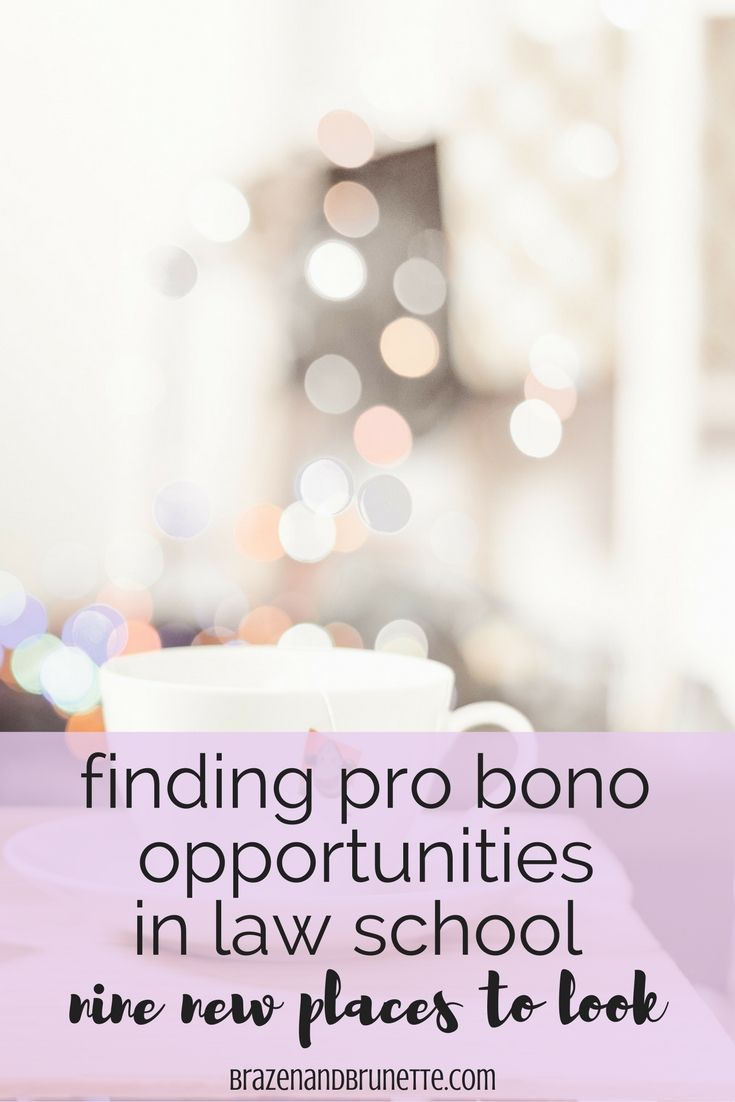 6 ways to get pro bono hours. pro bono ideas. law school pro bono. pro bono opportunities for law students. pro bono requirement for law school. pro bono requirement to graduate law school. what is pro bono. | brazenandbrunette.com