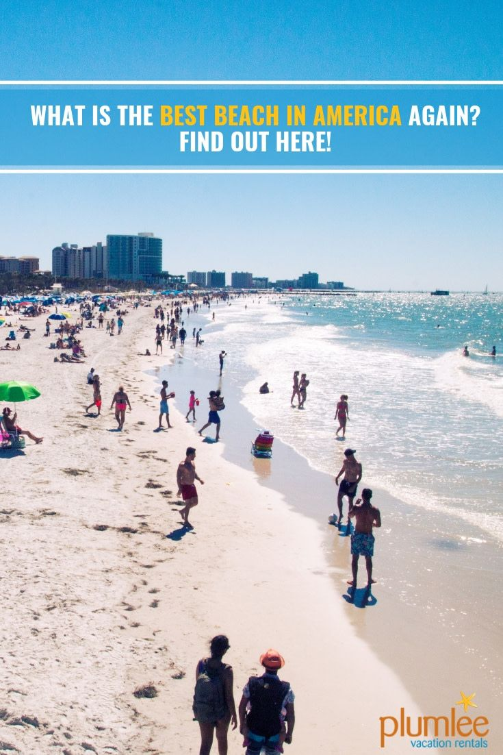 Which Florida Gulf Beach Was Voted Best In The Usa In 2019 Find Out Right On Plumlee Realty S Blog Hint Indian Rocks Beach Florida Florida Gulf Beaches Beach