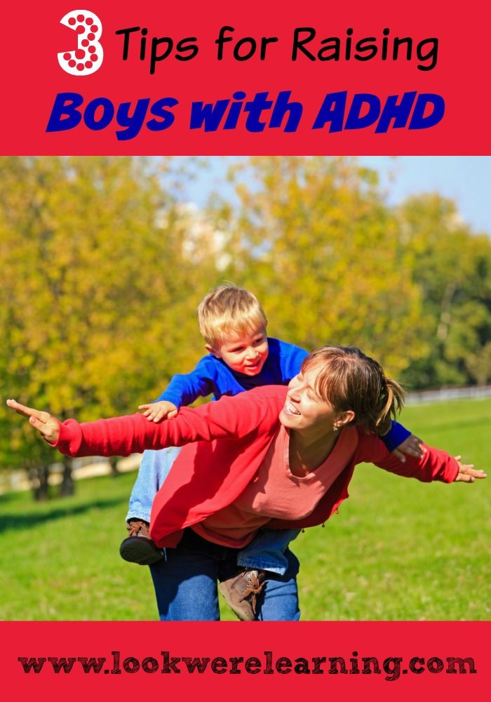 Are you raising boys with ADHD? We are, and it can make parenting a real challenge. Here are three tips that can help from www.lookwerelearning.com
