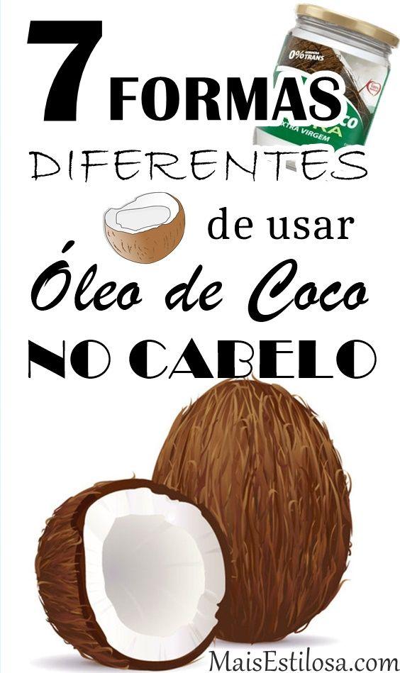 Como Usar Óleo de Coco no Cabelo: 7 Formas Diferentes!  Passo a passo para hidratar, nutrir e estimular o crescimento.