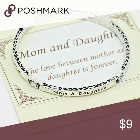 "Mom and Daughter Inspirational Bracelet 💖 Back in stock 💖  ➡ Price is Firm. bundled. Bundle and save 10%.   This bracelet makes a great gift for any mother or daughter.   * Color : Clear, Silver * 0.2"" HEIGHT * STRETCHABLE * Imported   💖 Same day shipping if ordered before 3PM (Eastern Standard Time) Fashion Leader  Jewelry Bracelets"