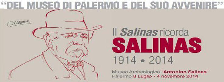 """Locandina #mostra """"Del #Museo di Palermo e del suo avvenire"""" - Il Salinas ricorda SALINAS"""" 1914-2014"""