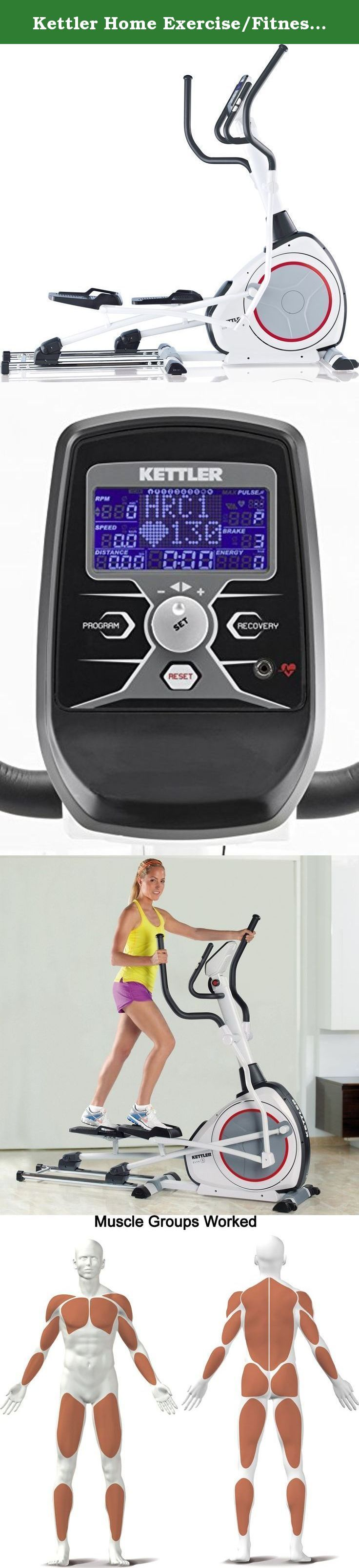 Kettler Home Exercise/Fitness Equipment: ELYX 1 Elliptical Trainer. The KETTLER Ely 1 Elliptical Trainer provides exceptionally smooth performance while delivering a great workout. Its frictionless, motorized magnetic brake system provides a range of resistance options, while a 40-pound flywheel ensures extremely smooth performance. Choose from 8 programs with adjustable intensity levels. The blue, back-lit LCD computer display with push and turn controls shows Total distance, Time, Speed...