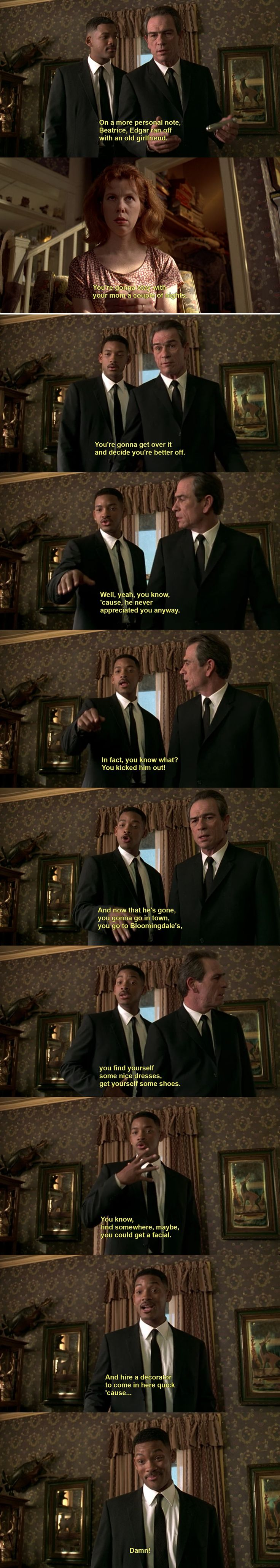 The proper way to put false memories in someone's mind. ---- Men In Black
