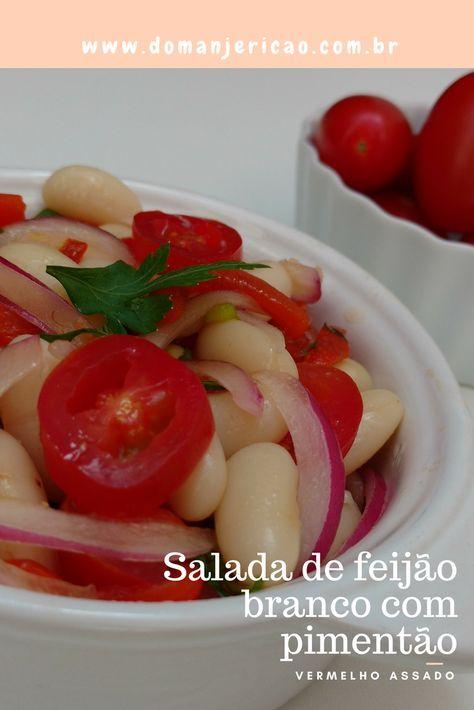 feijão branco combina muito bem com pimentão assado e essa salada tem um sabor perfeito