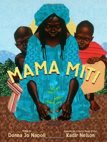 """From the publisher: Through artful prose and beautiful illustrations, Donna Jo Napoli and Kadir Nelson tell the true story of Wangari Muta Maathai, known as """"Mama Miti,"""" who in 1977 founded the Green Belt Movement, an African grassroots organization that has empowered many people to mobilize and combat deforestation, soil erosion, and environmental degradation. …"""