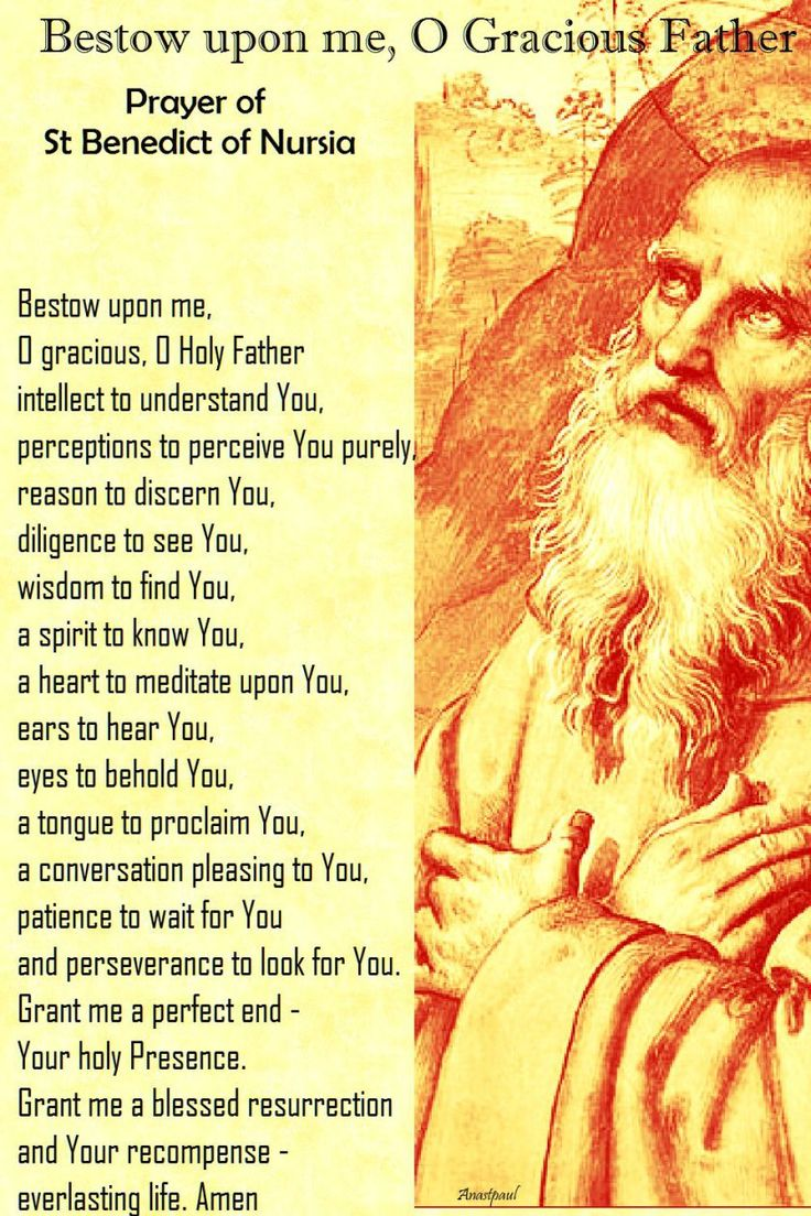 (Open to enlarge) Prayer of St. Benedict ~ AnaStpaul - Our Morning Offering - July 11, 2017